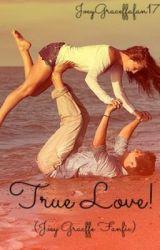 True Love! (Joey Graceffa Fan Fic) by JoeyGraceffafan17