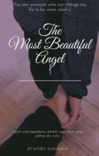 The Most Beautiful Angel by windywananda_