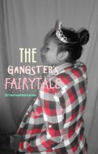 The Gangster's  Fairytale by imthefreakingone