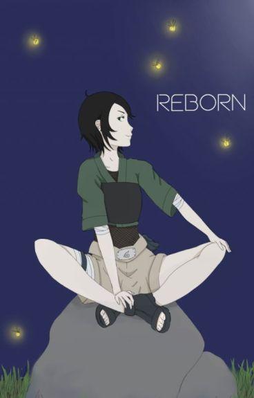 Reborn (Naruto World/OC)