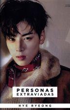 Personas extraviadas | Cha Eun Woo by hyeryeong