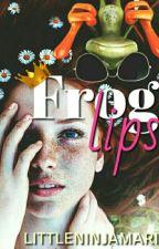 Frog Lips #OnceUponNow  by littleninjamari