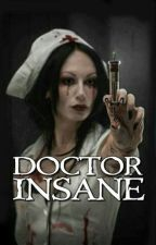 Doctor Insane by spooncherries