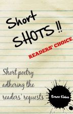 Short Shots !! READERS' CHOICE by Klaius