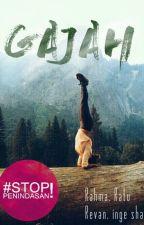 Gajah by WritersID