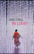 Aku Fall In Love! by CikFloral