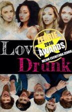 Love Drunk by ReginaNelnock