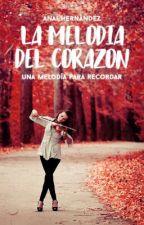 La melodía del corazón by Su3n0sRot0s