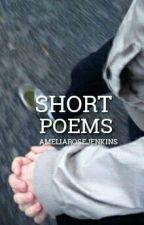 Short Poems by AmeliaRoseJenkins
