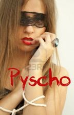 Psyco ( A Justin Bieber Fanfic) by passionatechadii