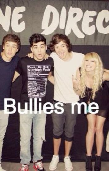 One direction bullys me