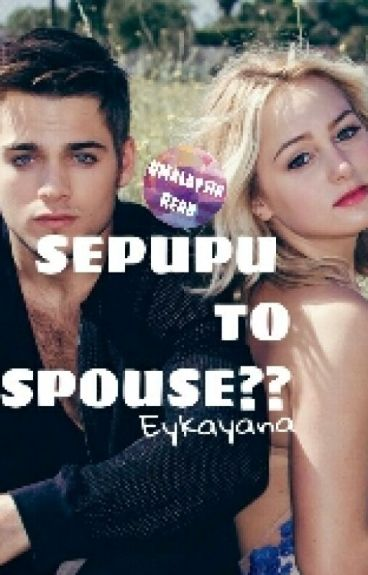 SEPUPU TO SPOUSE?? (HOLD)