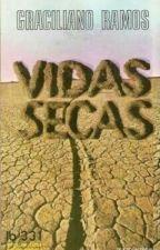 Vidas Secas - Completo by Isadafonseca