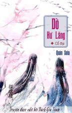 [Bách Hợp][edit] THAM HƯ LĂNG {Cổ Đại} - Quân Sola [Drop] by SuRu30