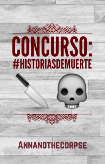 Concurso: #Historiasdemuerte