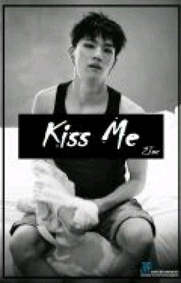 Kiss Me.   ~2Jae~