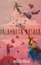 Palamarta Aksara by nauraini