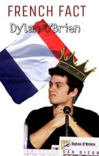 French Fact Dylan O'Brien  by Stalia_4ever