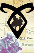 Shadowhunters X Sherlock by fandomstereotype