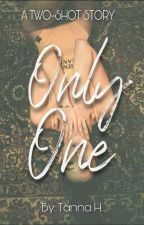 Only One (two shot story inspired by KathNiel) by _kissmethere