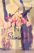 A Twist in Stories (Justin Bieber Fanfic) by istolezaynsheart