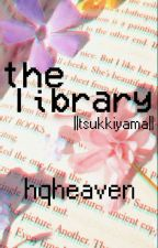 The Library ||tsukkiyama|| by hqheaven