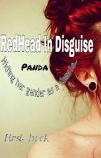 RedHead In Disguise by OtakuPanda_Freak