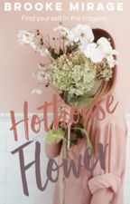 Hothouse Flower by brookemirage