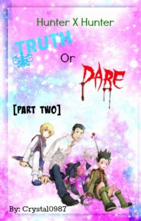 (SLOW UPDATE) Hunter X Hunter Truth or Dare [Part 2] by crystal0987