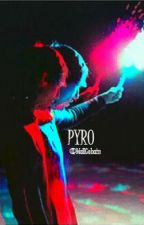PYRO by ronnie_vrh