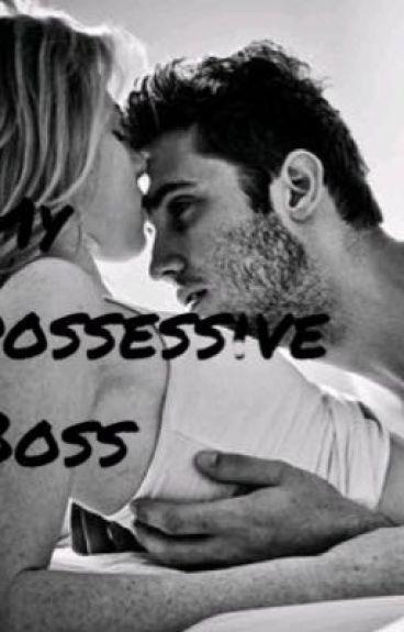 My Possessive Boss