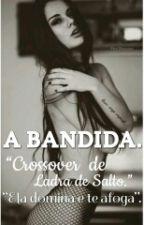 A Bandida. by Almeida170