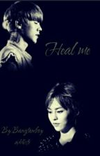 Heal Me by Bangtanboyaddicte