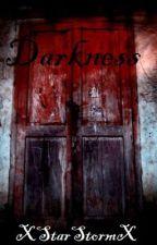 Darkness by xStarStormx