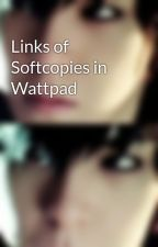 Links of Softcopies in Wattpad by IanneLee