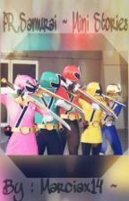|| Power Rangers Samurai || Mini Stories || On Hold || by marciax14