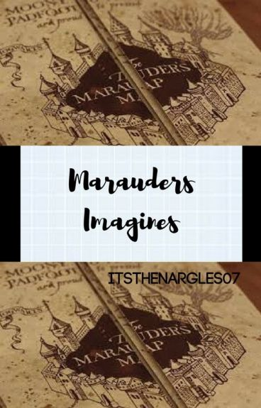 Marauders Imagines and Preferences