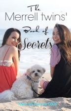 The Merrell Twins' Book of Secrets by twashgirl