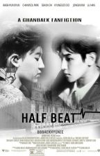 [ChanBaek] Half Beat by bbbaekhyunie