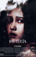 Histeria by RayhanAdni
