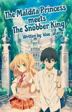 The Maldita Princess Meets The Snober King by blue_shaira