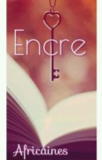 Encre by Africaines