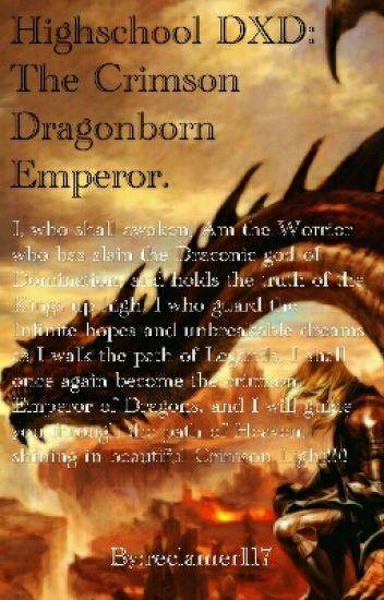 Highschool DXD: The Crimson Dragonborn Emperor