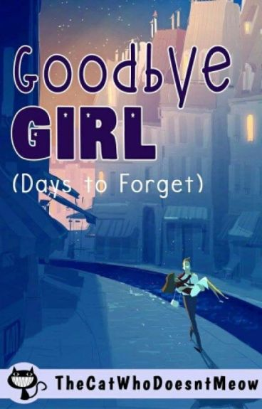 Goodbye Girl : Days To Forget (Day Book)
