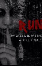 RUN by SlyAssassin