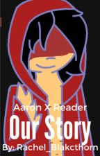 Minecraft Diaries AaronxReader Book 1 Our Story by Rachel_Blakcthorn