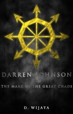 Darren Johnson and the Mark of the Great Chaos by authorde