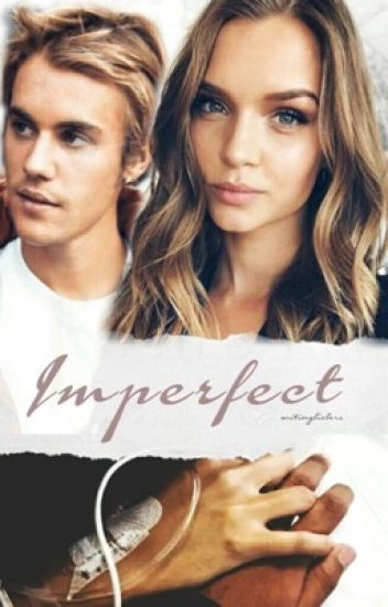 Imperfect -JB