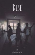 Rise (Phan) by listentomeimcool