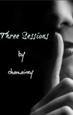 Three Sessions by chamainey